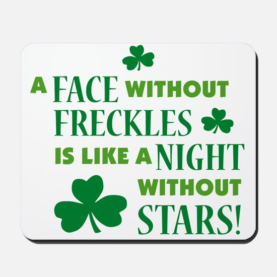 A face without freckles is li Mousepad
