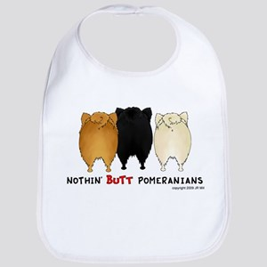Nothing Butt Pomeranians Bib