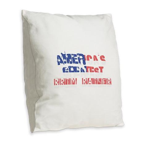 America's Greatest Brim Raiser Burlap Throw Pillow