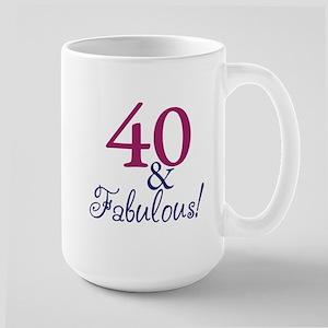 40 and Fabulous Large Mug