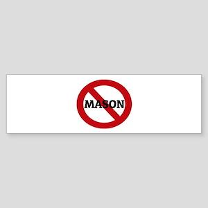 Anti-Mason Bumper Sticker