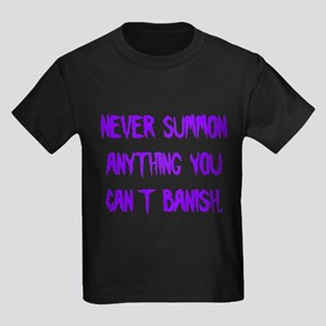 Never Summon Anything You Can Kids Dark T-Shirt