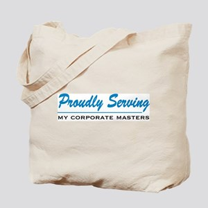 Proudly Serving Tote Bag