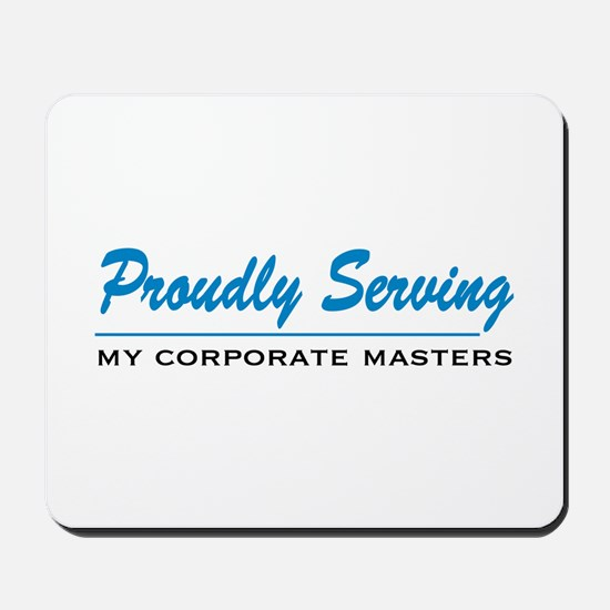Proudly Serving Mousepad