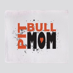 Pit Bull Mom Throw Blanket