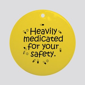 Heavily Medicated Ornament (Round)