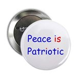 Peace is Patriotic Button