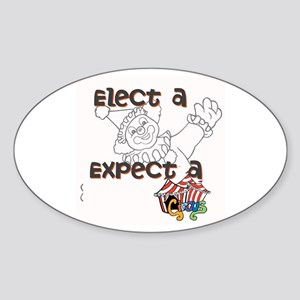 Elect a clown, expect a circus Sticker
