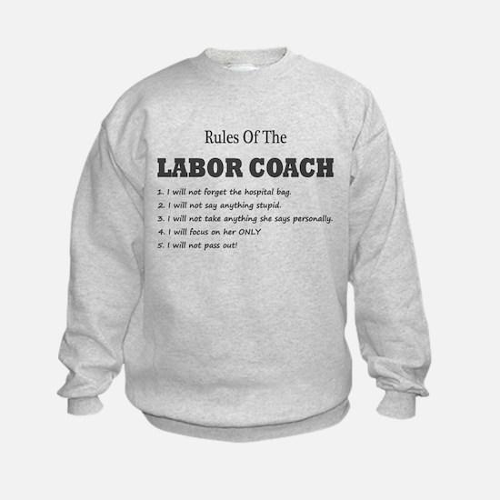RULES OF THE LABOR COACH Sweatshirt