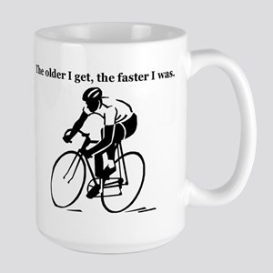 The older I get...Cycling Large Mug
