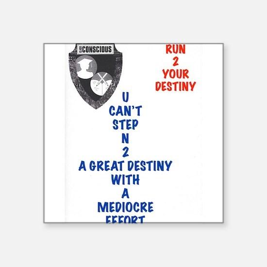 A Great Destiny Sticker