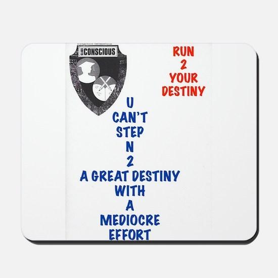 A Great Destiny Mousepad