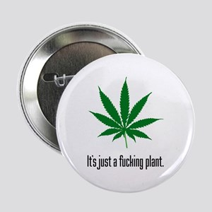 """Just A Plant 2.25"""" Button"""