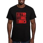 RED Still Got It Men's Fitted T-Shirt (dark)