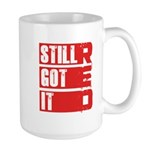 RED Still Got It Large Mug