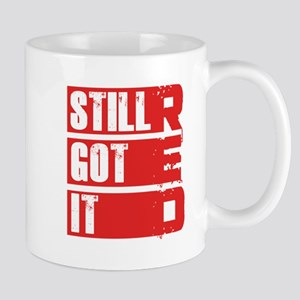 RED Still Got It Mug