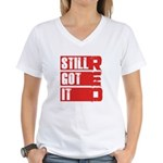 RED Still Got It Women's V-Neck T-Shirt