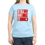 RED Still Got It Women's Light T-Shirt