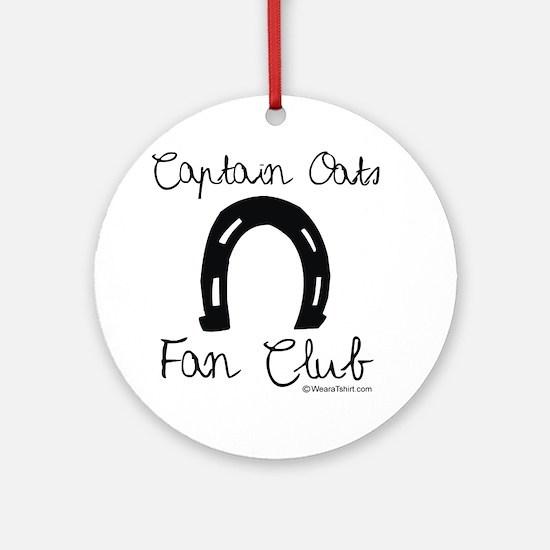 Captain Oats Fan Club -  Ornament (Round)
