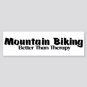 Mountain Biking Better Than Therapy Bumper Sticker