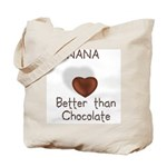 Nana Better Than Choco Tote Bag