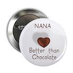 Nana Better Than Choco Button