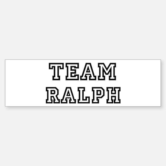 Team Ralph Bumper Bumper Bumper Sticker