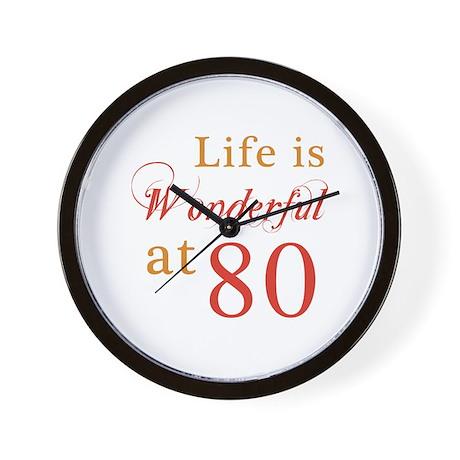 Life Is Wonderful At 80 Wall Clock