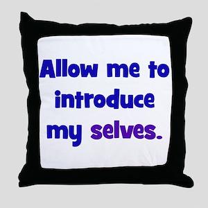 Introduce My Selves Throw Pillow