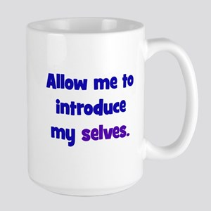 Introduce My Selves Large Mug