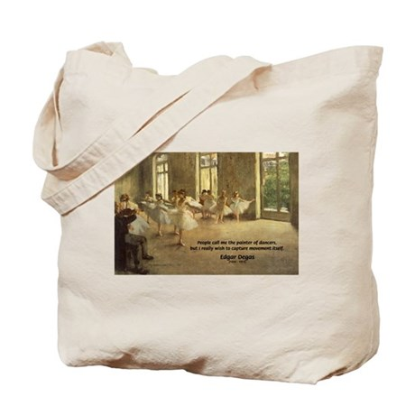 Degas Dancers Quote Tote Bag