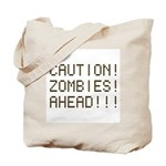 Caution Zombies Ahead Tote Bag