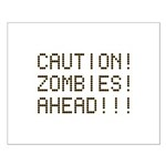 Caution Zombies Ahead Small Poster