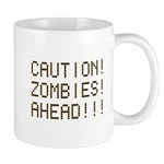 Caution Zombies Ahead Mug