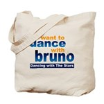 Dance with Bruno Tote Bag