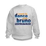 Dance with Bruno Kids Sweatshirt
