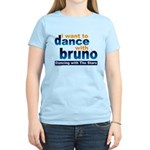 Dance with Bruno Women's Light T-Shirt