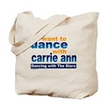 Dance with Carrie Ann Tote Bag