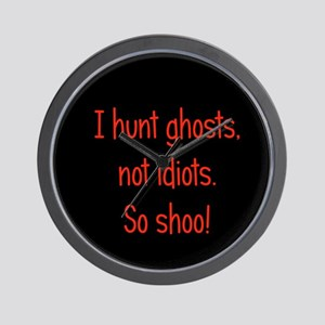 Ghosts, not idiots Wall Clock