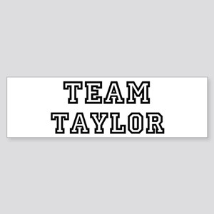 Team Taylor Bumper Sticker