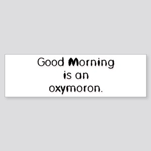Oxymoron Bumper Sticker
