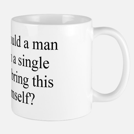 What sin could a man commit? Mug