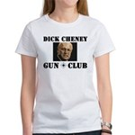 Dick Cheney Gun Club Women's T-Shirt