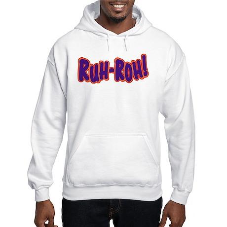 Ruh Roh Hooded Sweatshirt