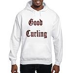Good Curling Hooded Sweatshirt
