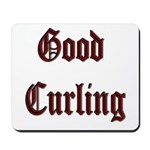 Good Curling Mousepad