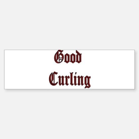 Good Curling Bumper Bumper Bumper Sticker