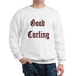 Good Curling Sweatshirt