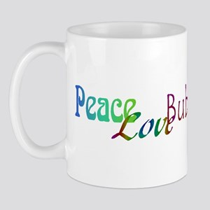 Peace Love Bubba Mug
