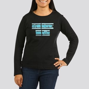 teal extreme makeover Women's Long Sleeve Dark T-S